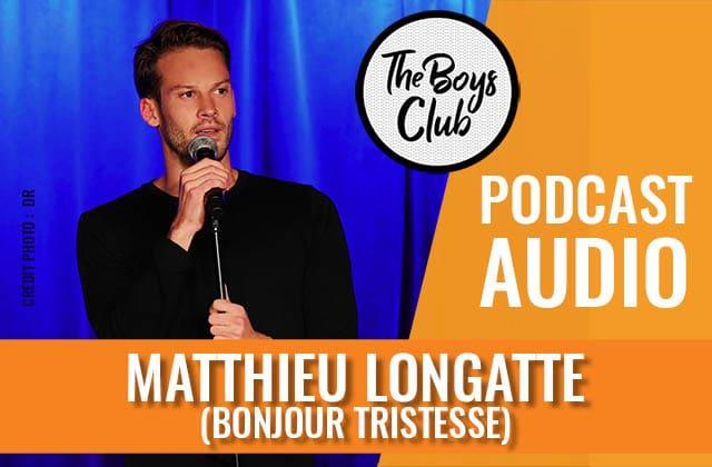 Matthieu Longatte (Bonjour Tristesse), entre tendresse et colère dans The Boys Club
