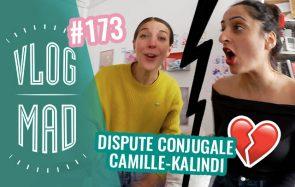 Vlogmad 173 – Le clash de trop…