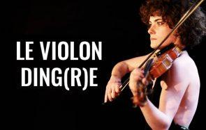 Le violon ding(r)e, un sketch musical par Charlie