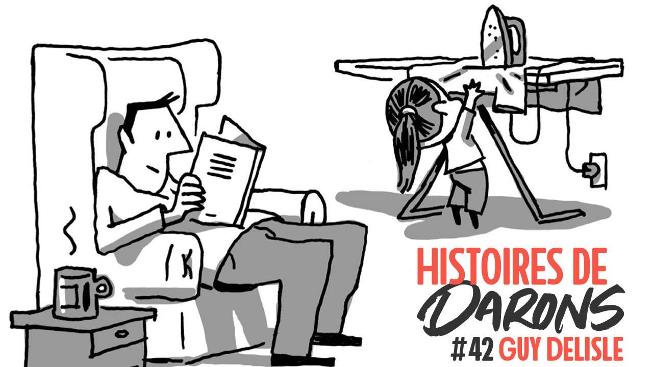 Histoires de Darons #42 – Guy Delisle et son Guide du Mauvais Père