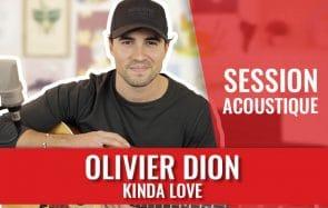 Kinda Love, le single d'Olivier Dion en acoustique!