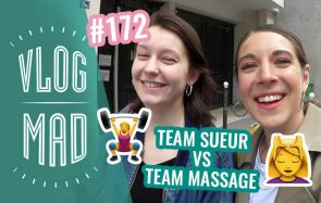 VlogMad n°172 — Un massage en baskets ?