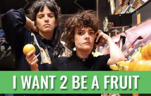 I want 2 be a fruit, nouveau single bouleversant