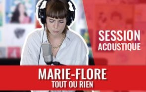 Marie-Flore interprète « Tout ou Rien » en acoustique
