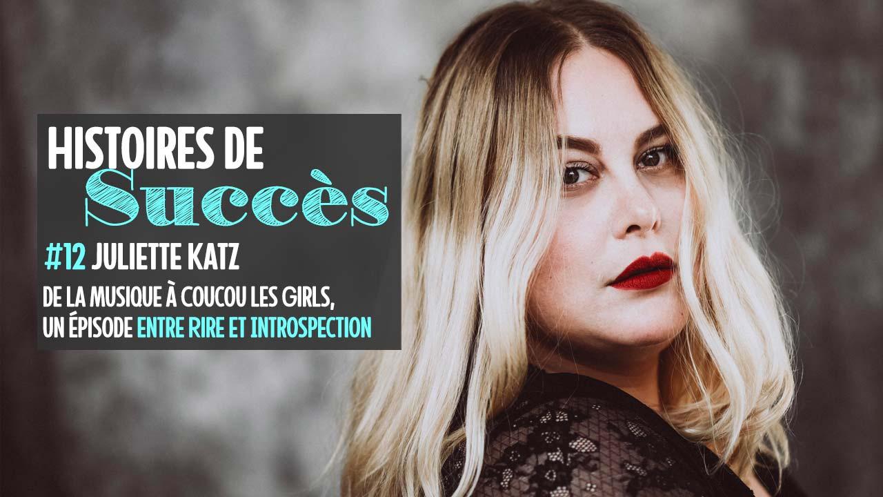 Un entretien avec Juliette Katz (Coucou les Girls) entre rire et introspection