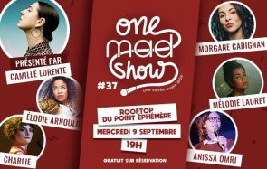 Rendez-vous au premier One mad Show de l'année le 9 septembre !
