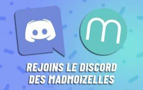Viens discuter avec nous sur le Discord des madmoiZelles!