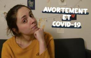 Esther Reporter fait le point sur l'IVG pendant le confinement