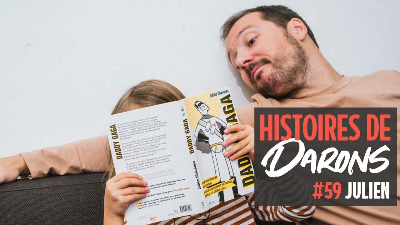 Julien, un cool «Daddy Gaga»
