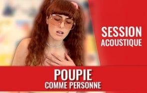 Découvre Poupie en session acoustique !