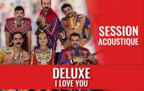 Amour et zinzinerie dans la session acoustique avec Deluxe