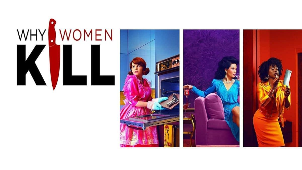 Pourquoi regarder Why Women Kill, les nouvelles Desperate Housewives
