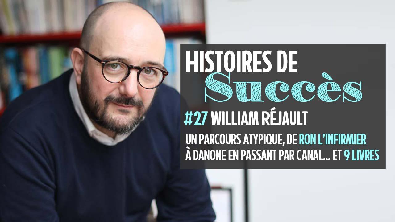 Comment William Réjault est passé de «infirmier blogueur» à «auteur de 9 livres» ?