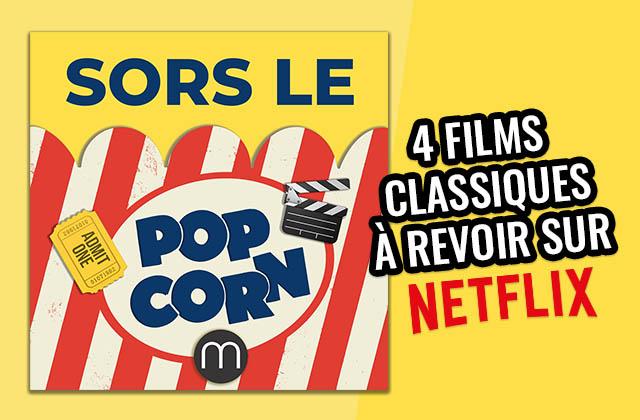 4 classiques de cinéma à (re)découvrir sur Netflix