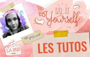 Voici les tutos liés à la box d'avril « Do It Yourself » !