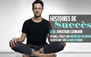 Comment Jonathan Lehmann a créé Les Antisèches du Bonheur