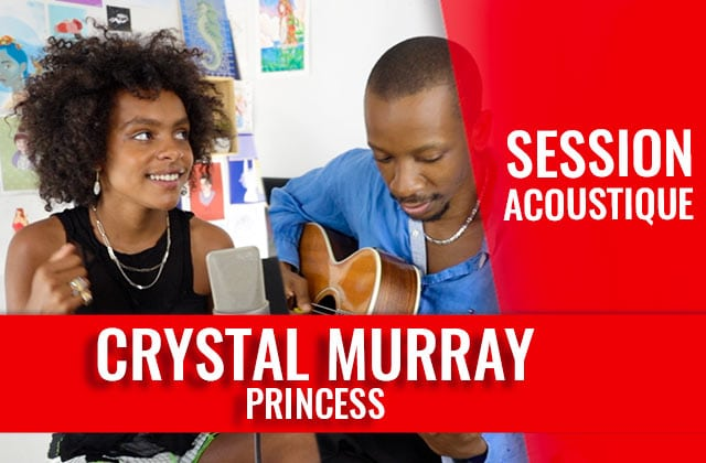 Crystal Murray en session acoustique sur son titre Princess