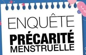 Participez à cette enquête sur la précarité menstruelle étudiante!