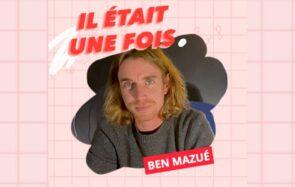 Il était une fois… Ben Mazué et son nouvel album