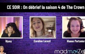 REPLAY : Manon débriefe avec Mymy la saison 4 de «The Crown» sur Twitch