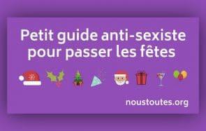#NousToutes sort son guide de répartie aux remarques sexistes, pile pour les fêtes