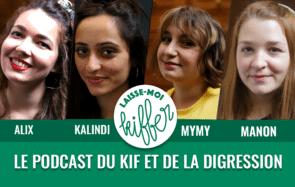 Laisse-moi kiffer #127 – « La Ruquier culture de ce podcast »