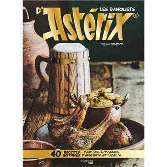 « Les banquets d'Astérix » de Thibaud Villanova, à 24,95€
