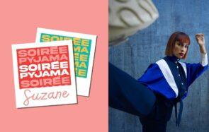 Passez une « Soirée Pyjama » avec Suzane, la chanteuse qui rêve d'une vie à l'italienne