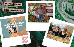 Éducatifs, politisés, inspirants :6 comptes Instagram éco-friendly à suivre