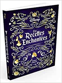 « Les recettes enchantées » de Thibaud Villanova, 24,95€