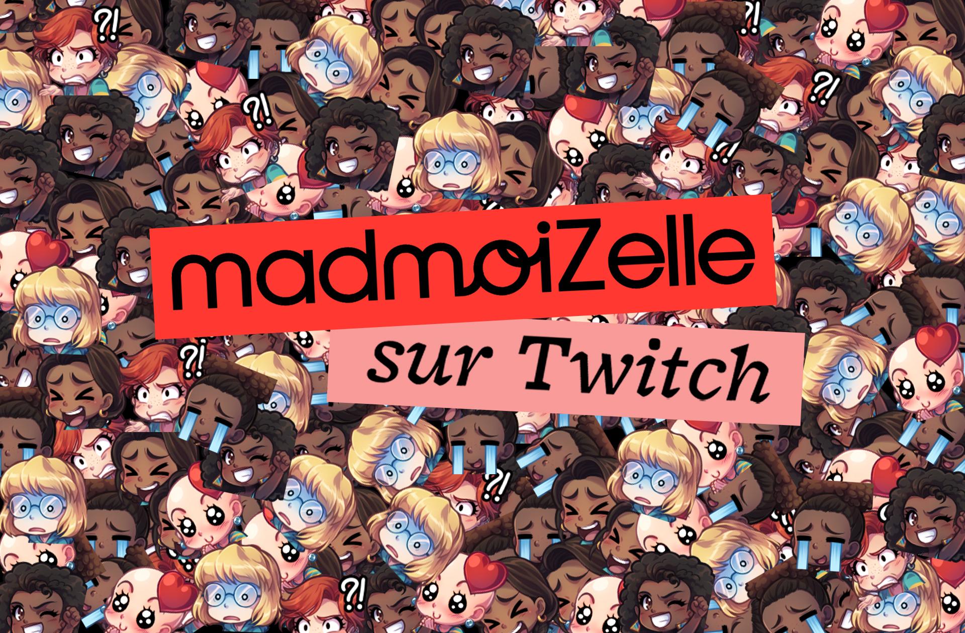 Les emotes et sub badges sont arrivés sur la chaîne Twitch de Madmoizelle (abonnez-vous !)