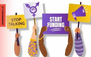 Des sous pour les droits des femmes : Nous Toutes et Générations Féministes lancent #StopTalkingStartFunding
