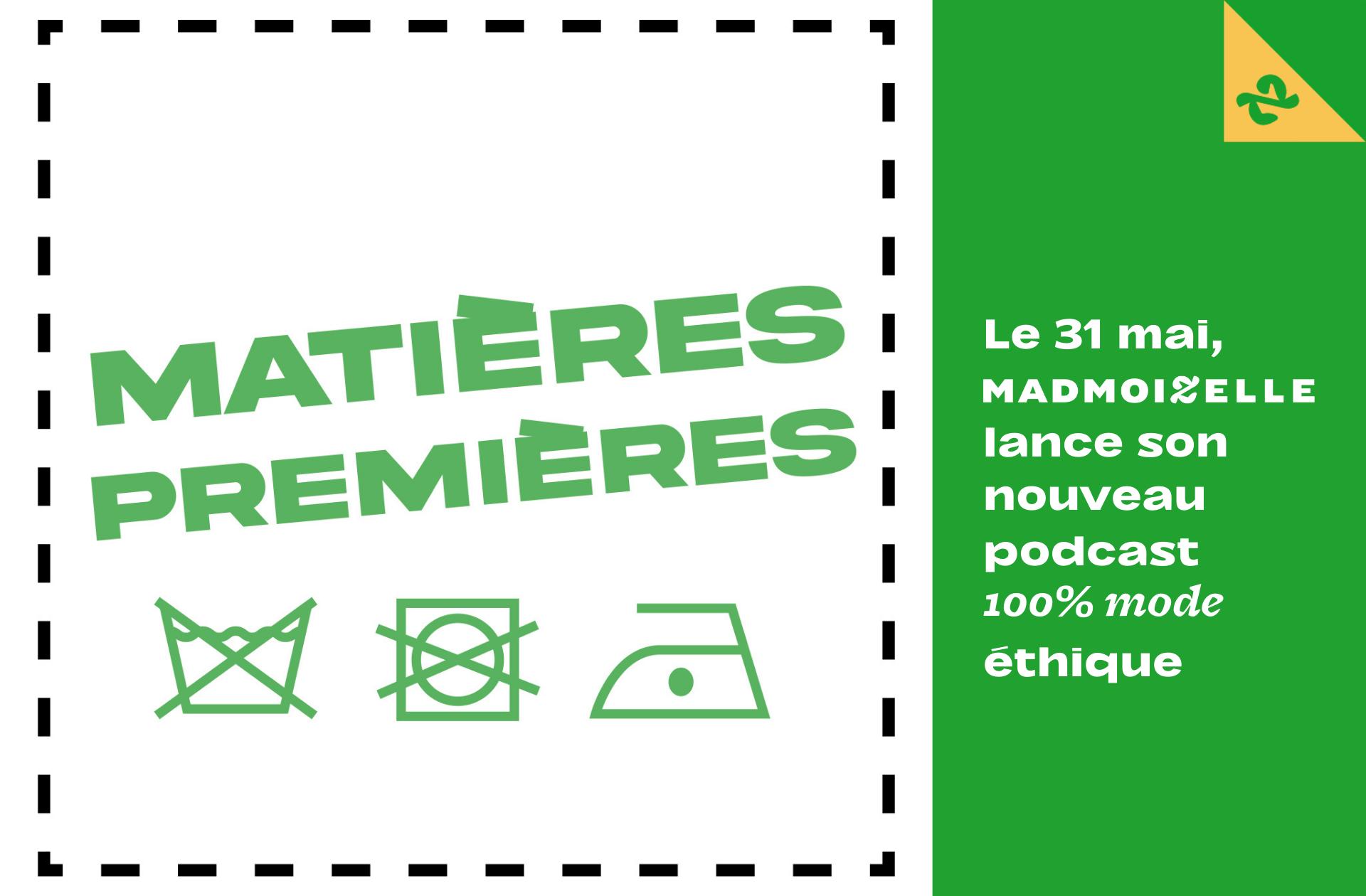 Madmoizelle lance «Matières Premières», son nouveau podcast sur la mode éthique, 100% transparent
