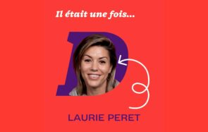 « J'avais pour projet de vie de n'avoir jamais à me lever le matin »: Laurie Peret nous raconte son enfance