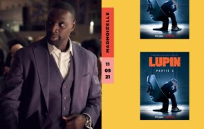 Courses-poursuites et bérets à tous les étages:« Lupin» partie 2 a sa bande-annonce