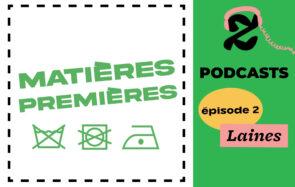Le deuxième épisode de Matières Premières dédié aux laines et leurs alternatives, disponible sur le flux « Les mini-séries podcasts de Madmoizelle »