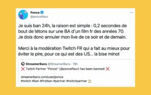 Twitch bannit Ponce pour un téton, et surprise (non): ce sont les meufs qui trinquent