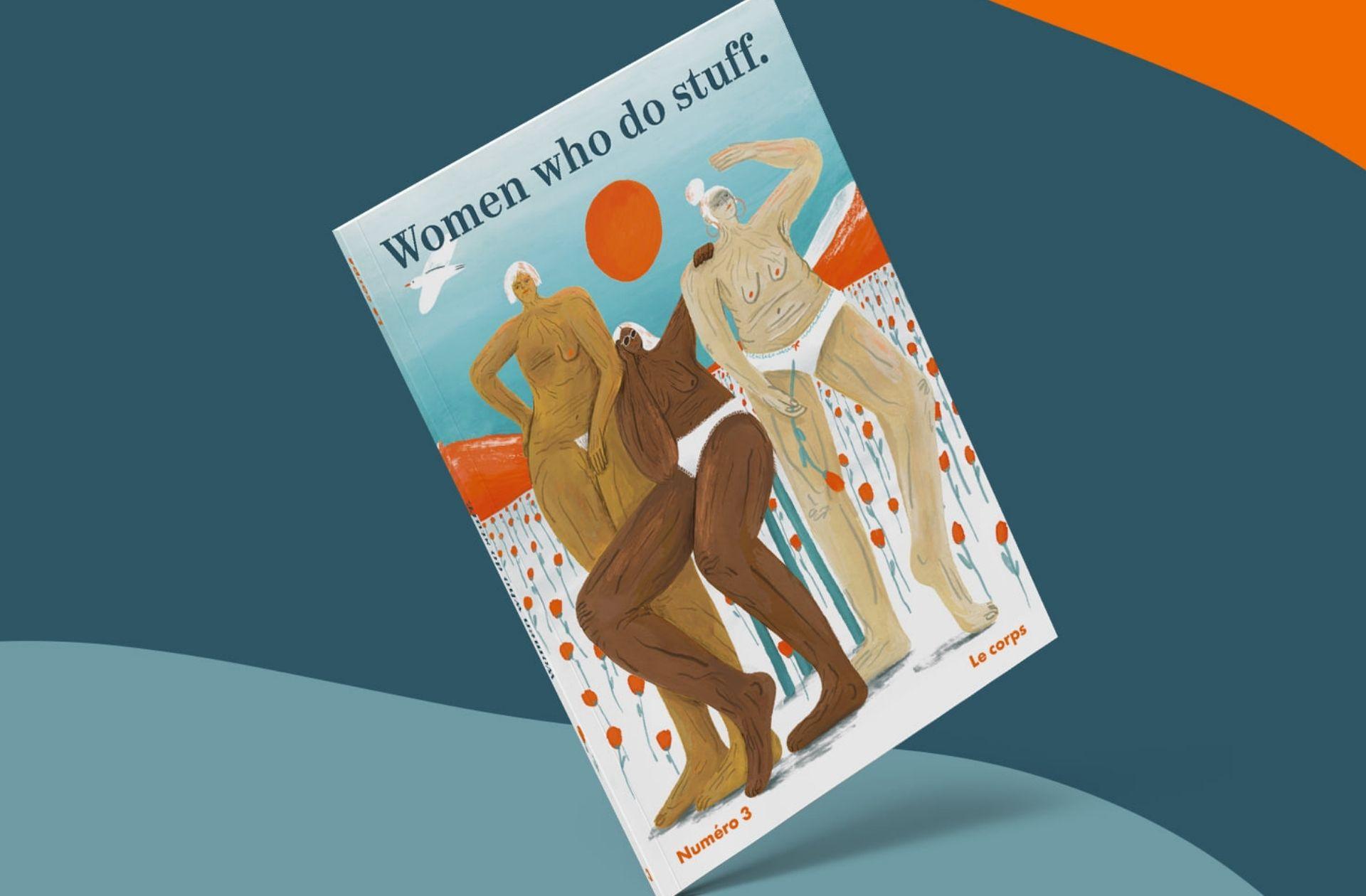 Pour son troisième numéro, la revue Women Who Do Stuff se penche sur les corps